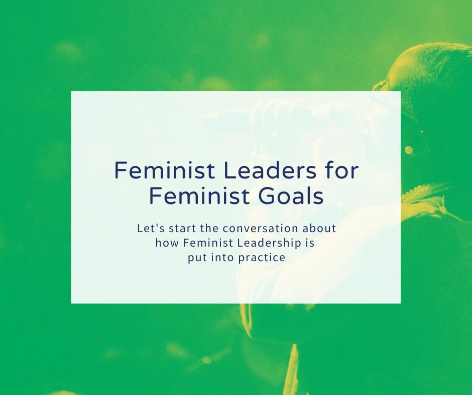 Feminist Leadership