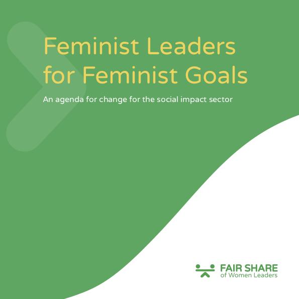 Feminist Leaders for Feminist Goals